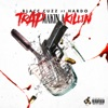 Trap Makin a Killin (feat. Hardo) - Single ジャケット写真