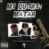 Me Quieren Matar feat Anuel AA Farruko Single
