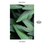 The Green - Mike Mago