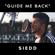 Guide Me Back - Siedd