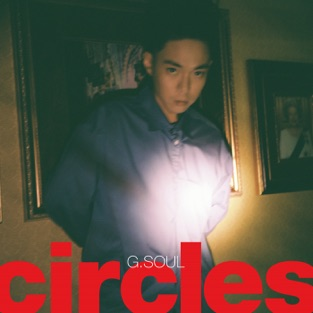 Circles – EP – G.Soul [iTunes Plus AAC M4A] [Mp3 320kbps] Download Free