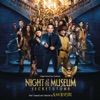 Night At the Museum Secret of the Tomb Original Motion Picture Soundtrack