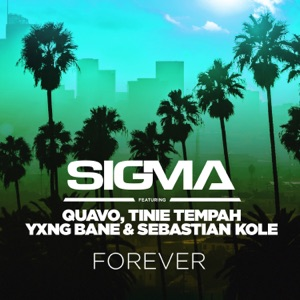 Forever (feat. Quavo, Tinie Tempah, Yxng Bane & Sebastian Kole) - Single Mp3 Download