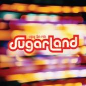 Sugarland - Settlin'