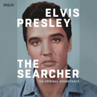 Elvis Presley: The Searcher (The Original Soundtrack) [Deluxe], Elvis Presley
