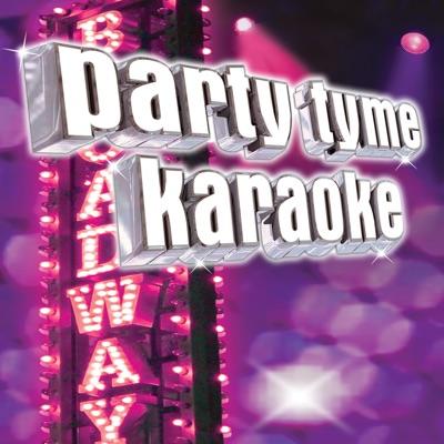 Party Tyme Karaoke - Show Tunes 12 - Party Tyme Karaoke