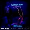 Florida Boy (feat. T-Pain & Kodak Black) - Single, Rick Ross