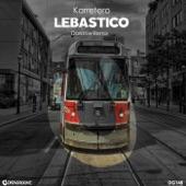 Karretero - Lebastico (Darkrow Remix)