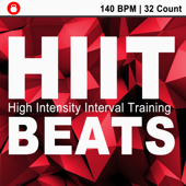 Hiit Beats (140 Bpm - 32 Count Unmixed High Intensity Interval Training Workout Music Ideal for Gym, Jogging, Running, Cycling, Cardio and Fitness)