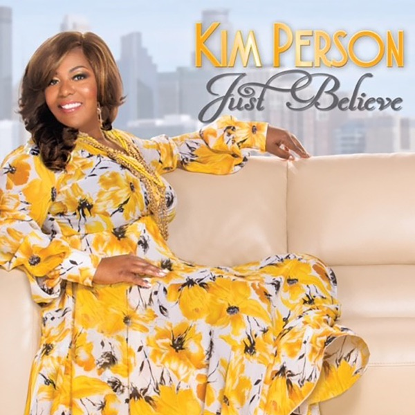 Kim Person - Just Believe