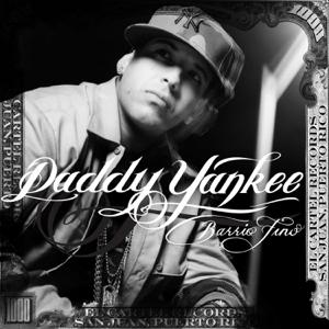 Daddy Yankee - Barrio Fino (Bonus Track Version)