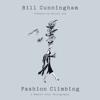 Bill Cunningham & Hilton Als - preface - Fashion Climbing (Unabridged)  artwork
