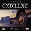 Cxdillxc - Single, Tranda