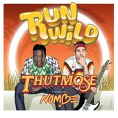 Run Wild (feat. NoMBe)