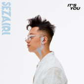 It's You - Sezairi
