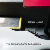 The Complete Santa Fe Sessions-Ottmar Liebert