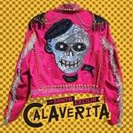 La Santa Cecilia - Calaverita