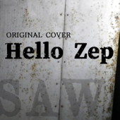 Hello Zep from Saw