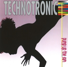 Pump Up the Jam by Technotronic