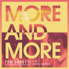 Tom Zanetti - More & More (feat. Karen Harding) artwork