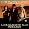 Nos Fuimos Lejos (Romanian Version) [feat. El Micha] - Single, Descemer Bueno, Enrique Iglesias & Andra