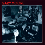 Still Got the Blues - Gary Moore - Gary Moore