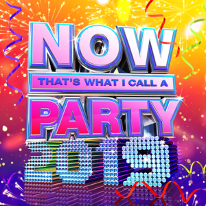 Various Artists - NOW That's What I Call a Party 2019