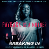 Breaking In (Original Motion Picture Soundtrack)