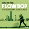 Hip Hop Jazz Instrumental Sessions, Vol. 1 (Lo Greco Bros Presents Flow Bop), Lo Greco Bros & Flow Bop