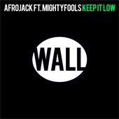 Keep It Low (feat. Mightyfools) - Single