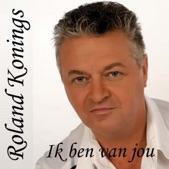 Roland Konings - Ik ben van jou (Versie 2011)