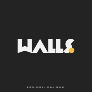 Walls (feat. Urban Rescue) - Single Mp3 Download