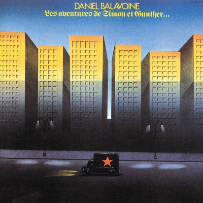 Les aventures Simon & Gunter - Daniel Balavoine