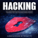 Abraham K. White - Hacking: The Underground Guide to Computer Hacking, Including Wireless Networks, Security, Windows, Kali Linux, and Penetration Testing (Unabridged)