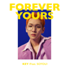 Forever Yours (feat. SOYOU) - KEY