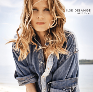 Ilse DeLange - Next To Me (Bonus Track Version)