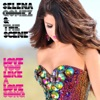 Love You Like a Love Song (Remixes) - EP, Selena Gomez & The Scene