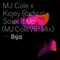 Soak It Up - MJ Cole & Kojey Radical Letras
