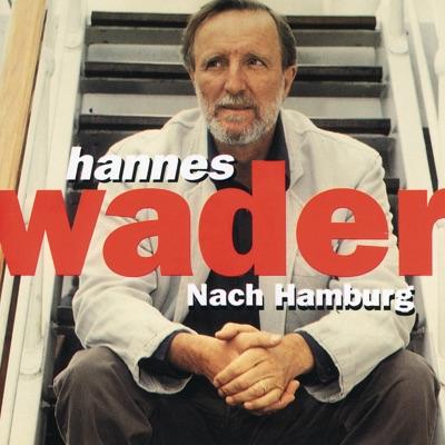 Nach Hamburg - Hannes Wader