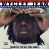 Wyclef Jean - Chickenhead  feat. Spragga Benz