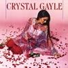 We Must Believe In Magic, Crystal Gayle