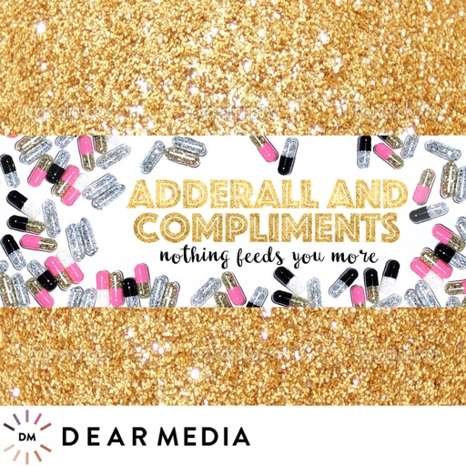 Cover image of Adderall and Compliments