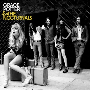 Grace Potter & The Nocturnals - Goodbye Kiss