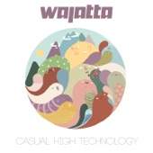 Wajatta - Slippin'