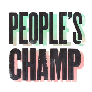 People's Champ - Single Mp3 Download