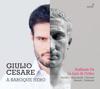 Giulio Cesare: A Baroque Hero - Raffaele Pe & La Lira di Orfeo