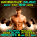 Workout Electronica - Workout Music 2017 Top 100 Hits Techno House Edm Burn Fitness Remixes 6 Hr DJ Mix