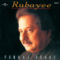 Pankaj Udhas - Rubayee, Vol. 2 artwork
