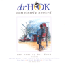 Completely Hooked - The Best of Dr. Hook - Dr. Hook