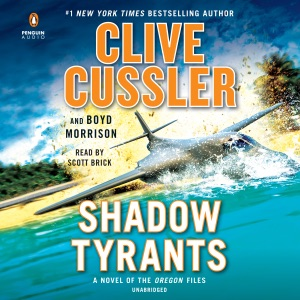 Shadow Tyrants: The Oregon Files Series, Book 13 (Unabridged) - Clive Cussler & Boyd Morrison audiobook, mp3